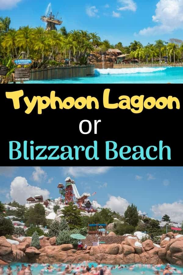 Choosing Typhoon Lagoon or Blizzard Beach Water Park