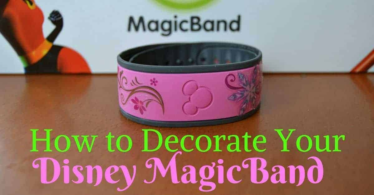 Decorate Your Disney MagicBand