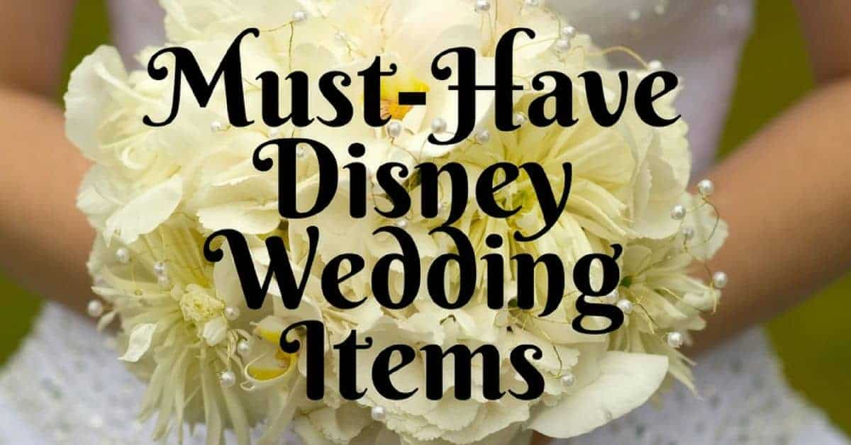 Planning a Disney Wedding with these items