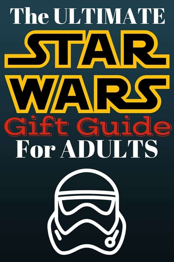 20 Awesome Star Wars Gifts for Adults