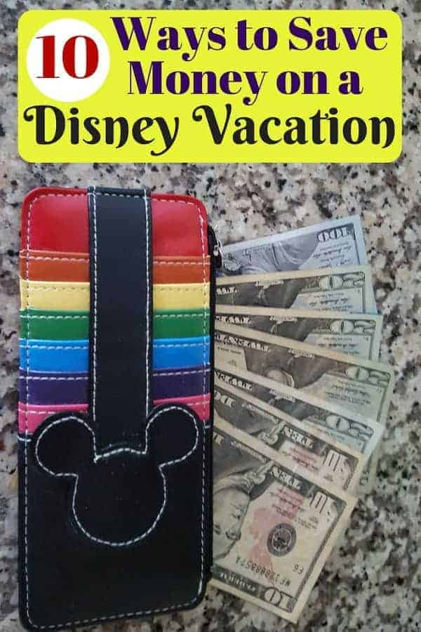 10 Ways to Save Money on Your Disney Vacation