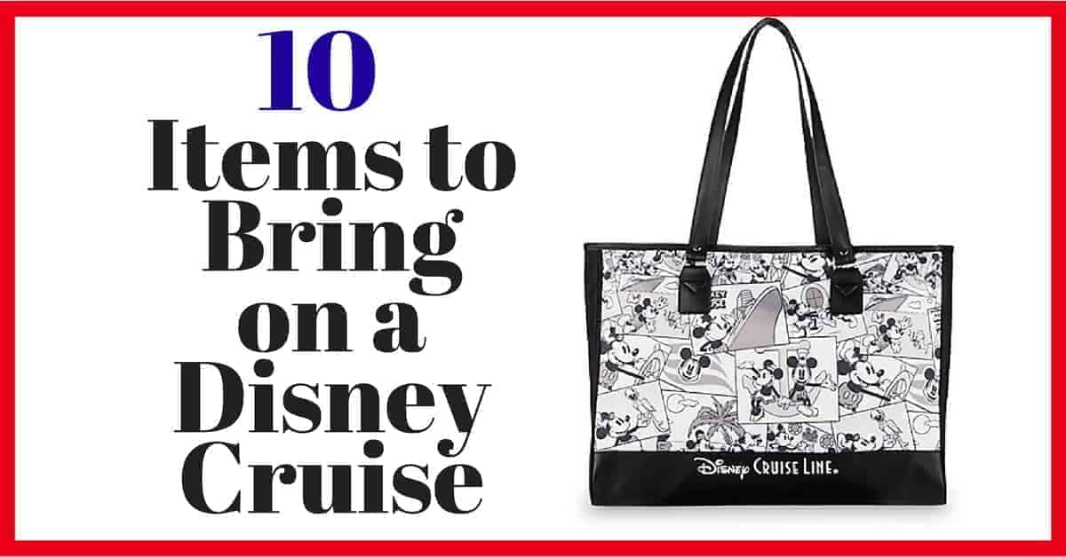 10 Things to Pack for a Disney Cruise