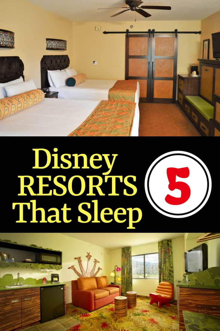 List of Disney Resorts that Sleep 5