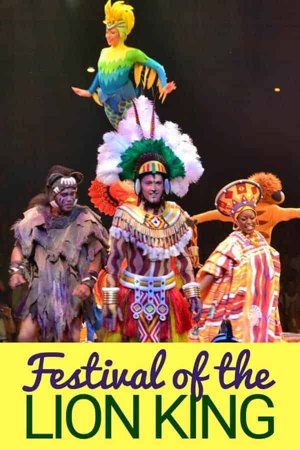 Must See: Festival of LIon King at Animal Kingdom