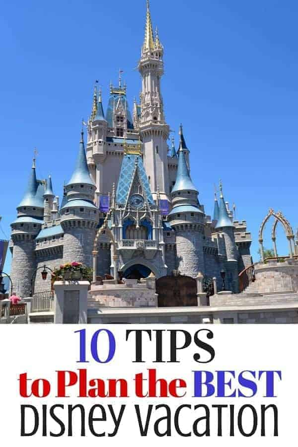 10 Disney Vacation Planning Tips