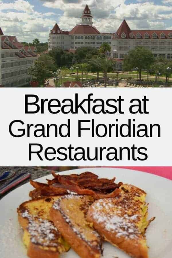 Breakfast at Grand Floridian Restaurants