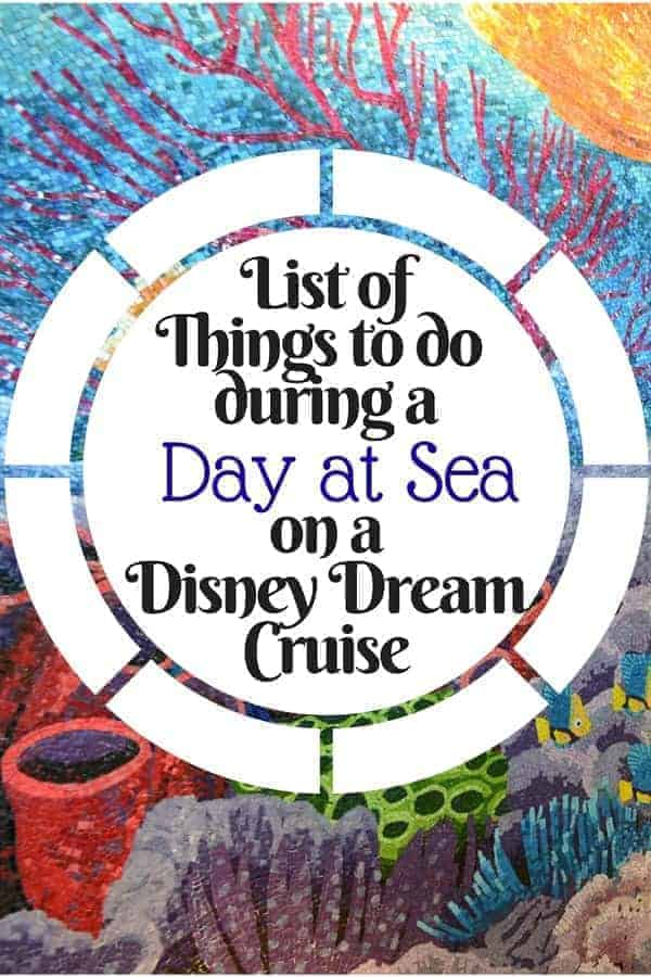 Disney Dream Cruise Tips for Your Day at Sea