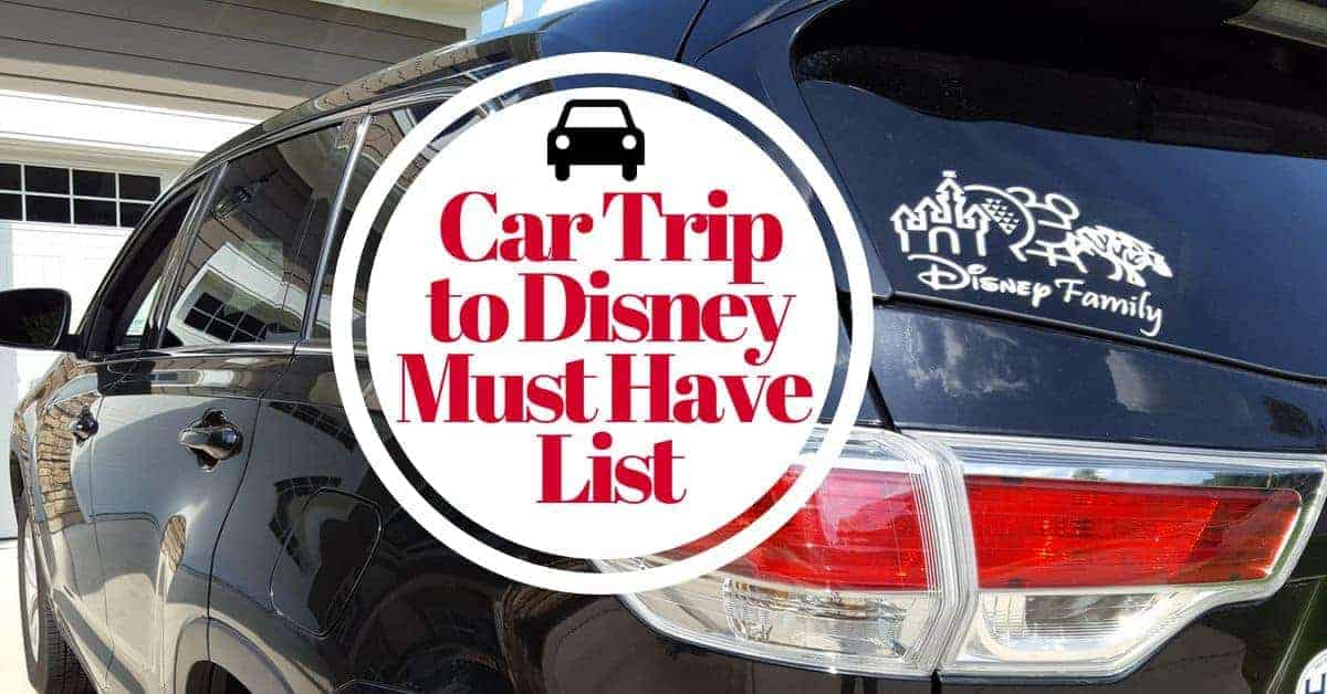 Things you need to buy before a car trip to Disney