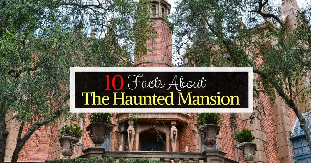 Haunted Mansion Facts