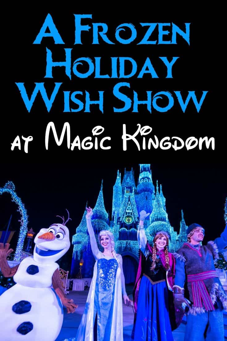 A Frozen Holiday Wish Show at Magic Kingdom