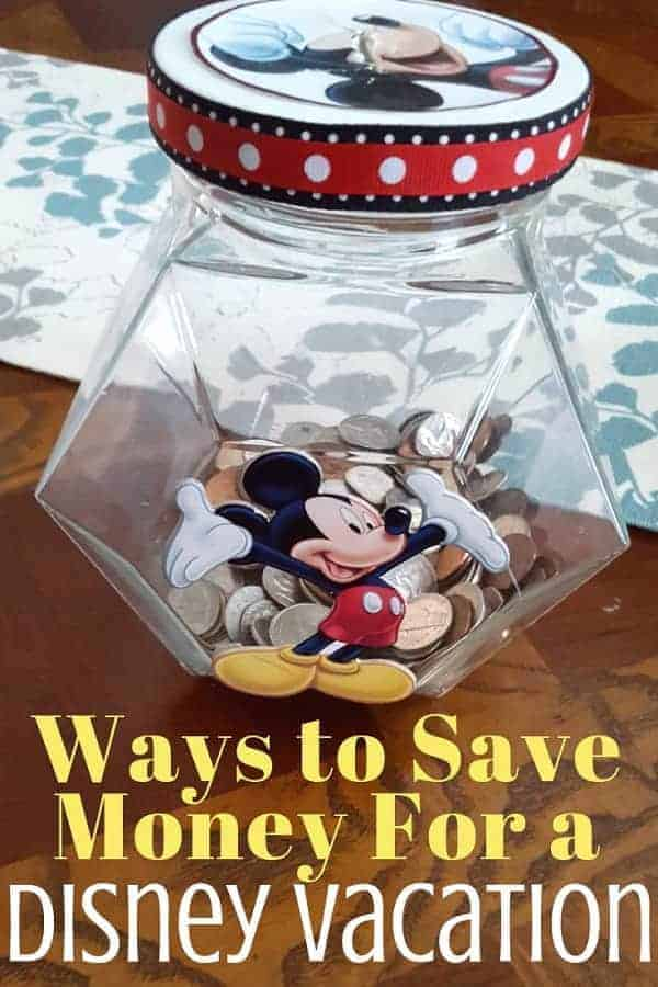Ways to Save Money for a Disney Vacation