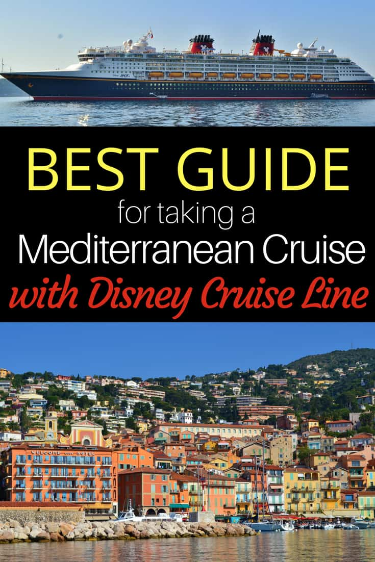 Complete Guide to taking a Disney Mediterranean Cruise with Disney Cruise Line
