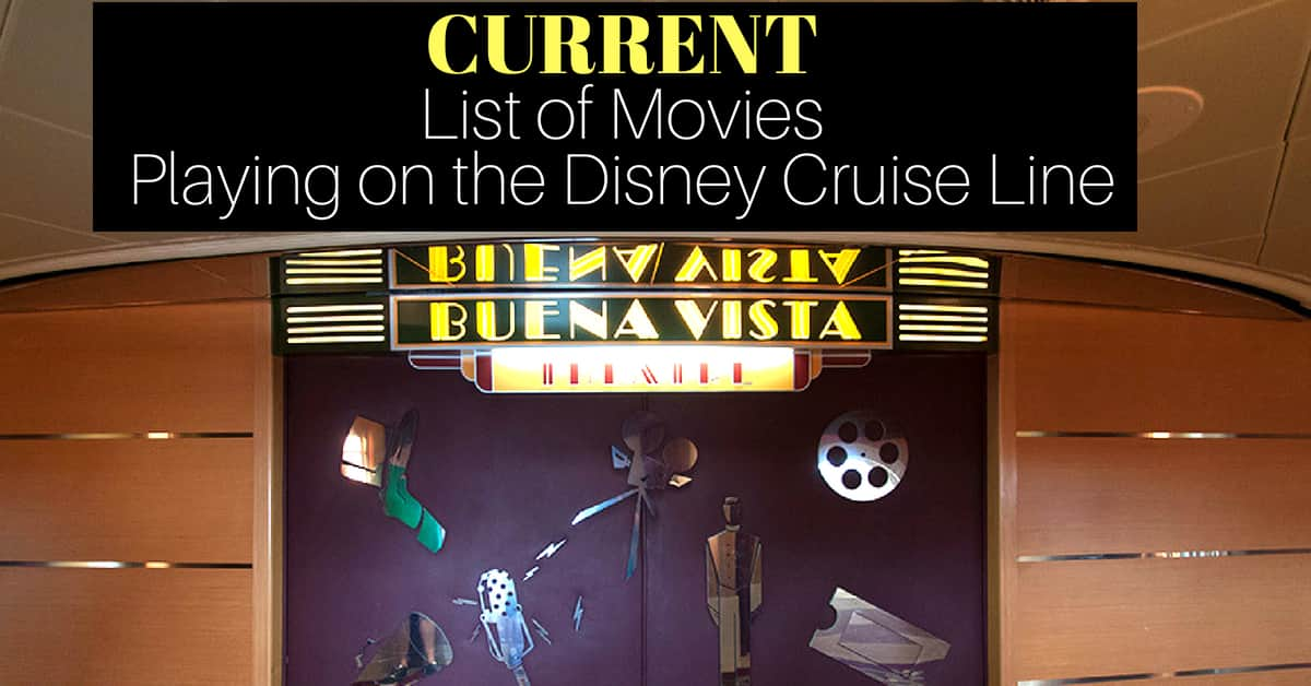 List of Movies playing on Disney Cruise Line