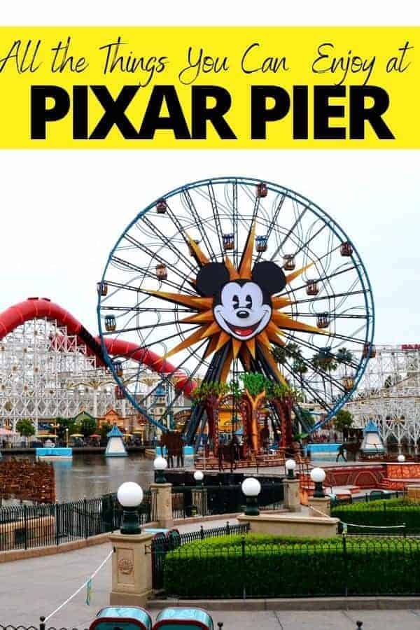 Pixar Pier at Disney California Adventure Park