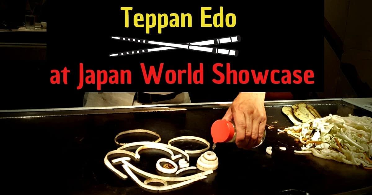 Teppan Edo in Japan Pavilion