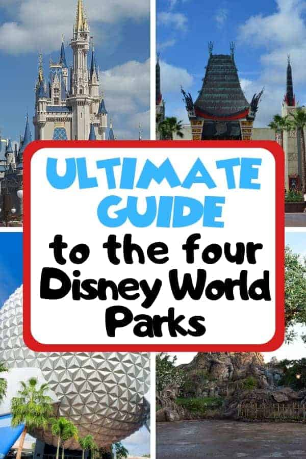 Ultimate Guide to the Four Disney World Parks