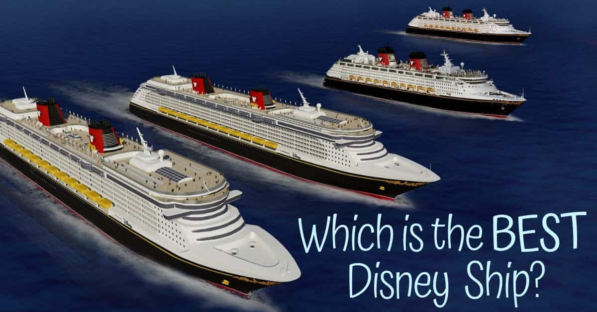 Choosing the Best Disney Ship for you