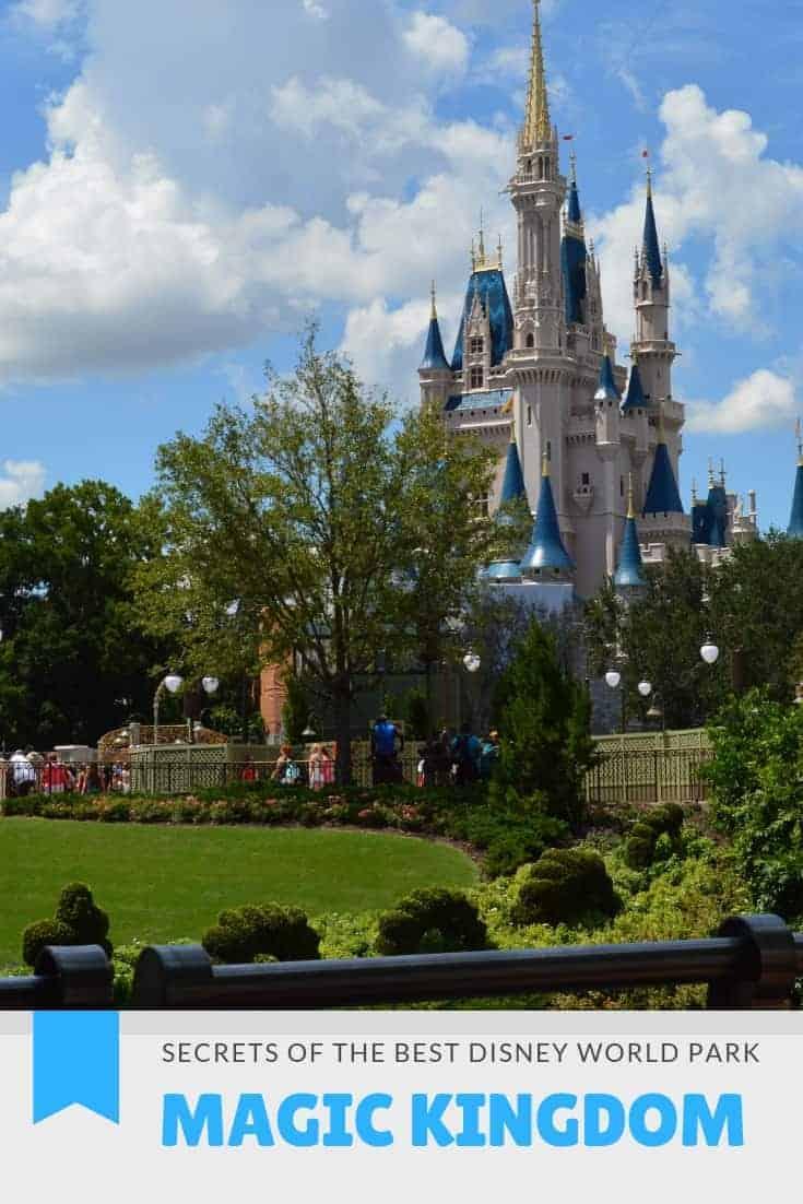 Magic Kingdom Secrets of the Best Disney World Park