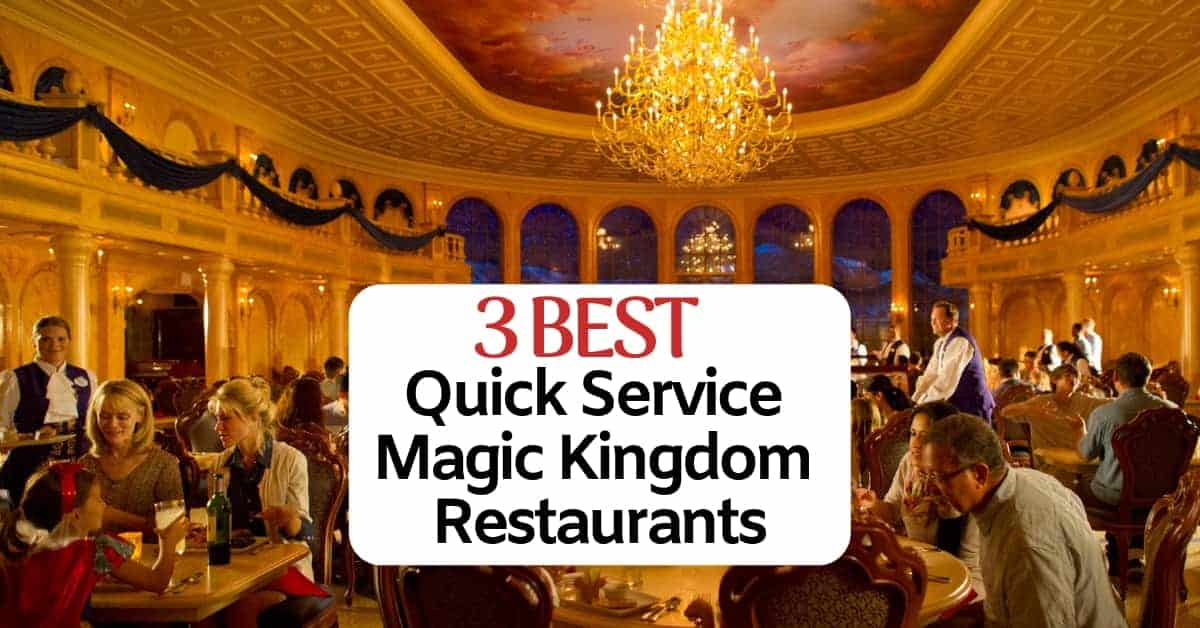 Quick Service Magic Kingdom Restaurants