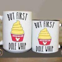 But First Dole Whip Coffee Mug