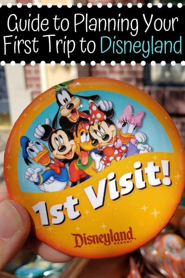 Guide to Planning Your First Trip to Disneyland