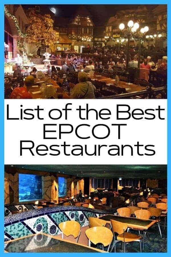 List of the Best Epcot Restaurants
