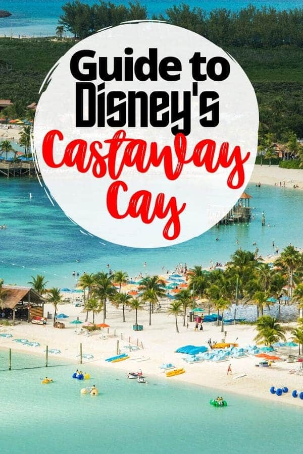 Insider Guide to Disney's Castaway Cay