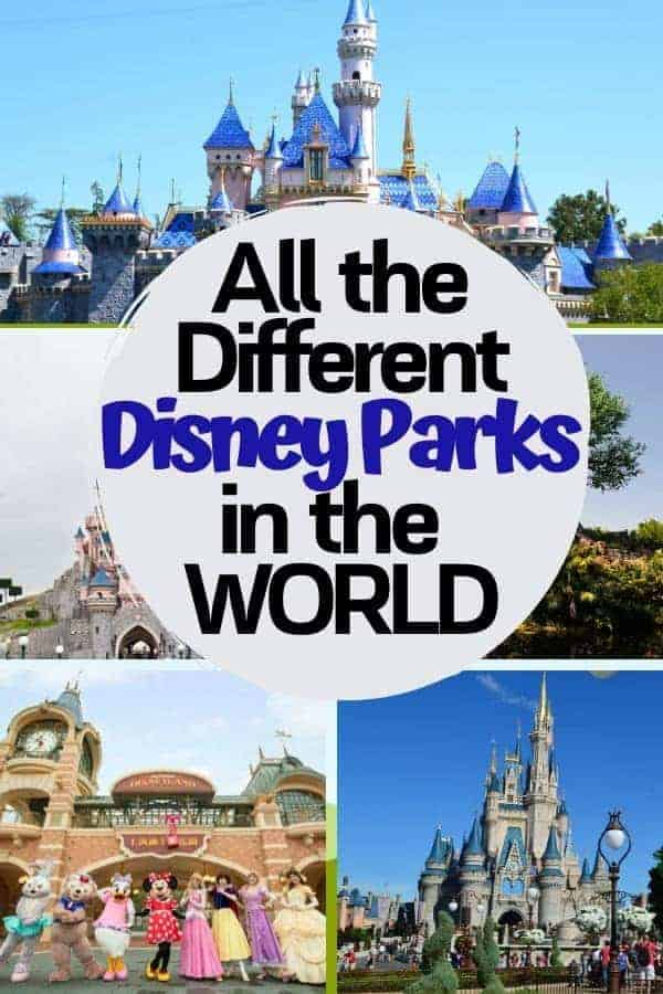 All the Different Disney Parks in the World