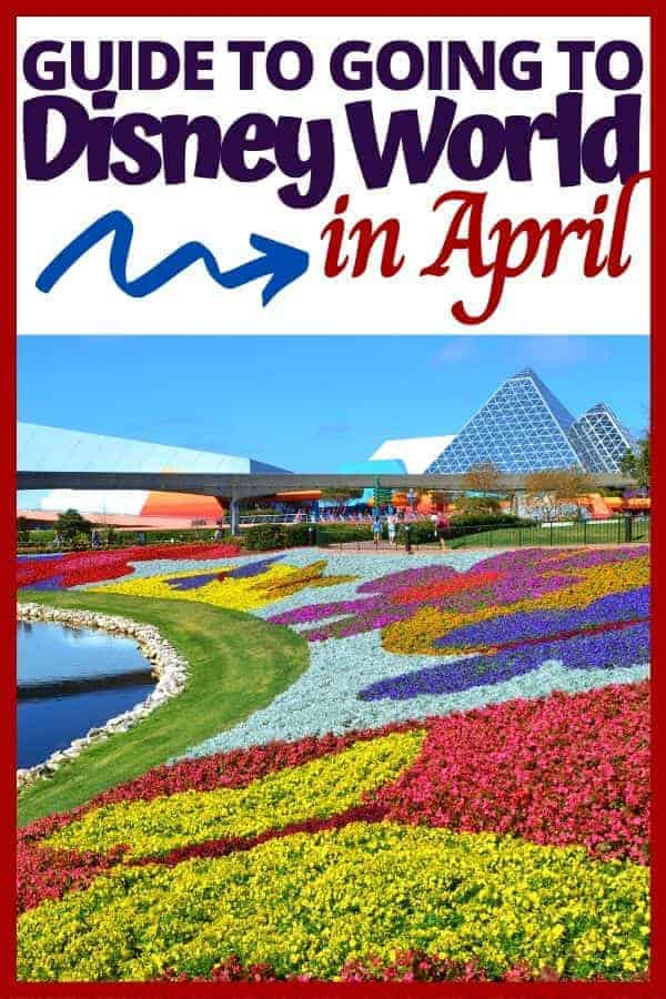Guide to Going to Disney World in April