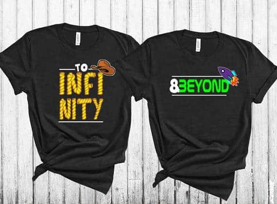 To Infinity and Beyond Shirts
