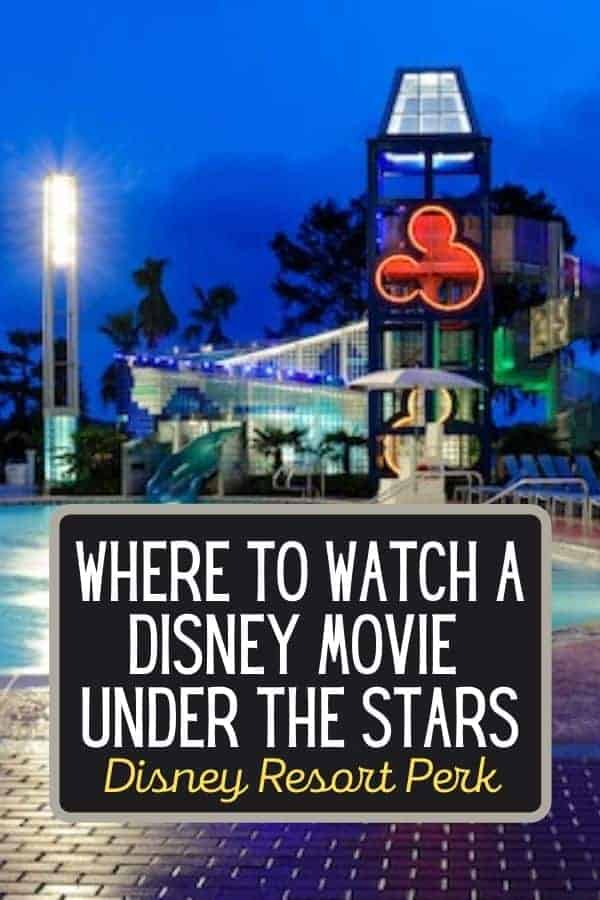 Watch a Disney Movie Under the Stars at a Disney Resort