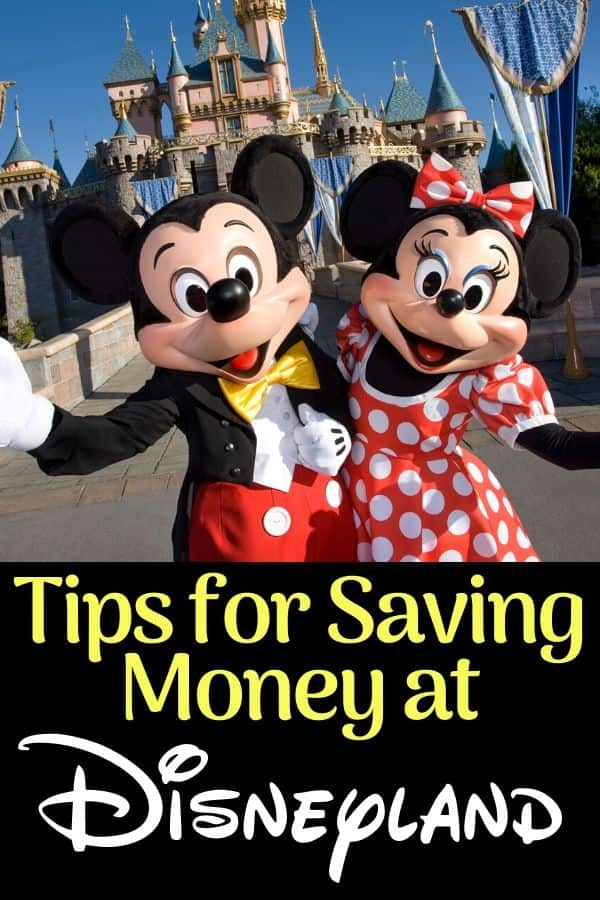 Money saving tips for Disneyland California