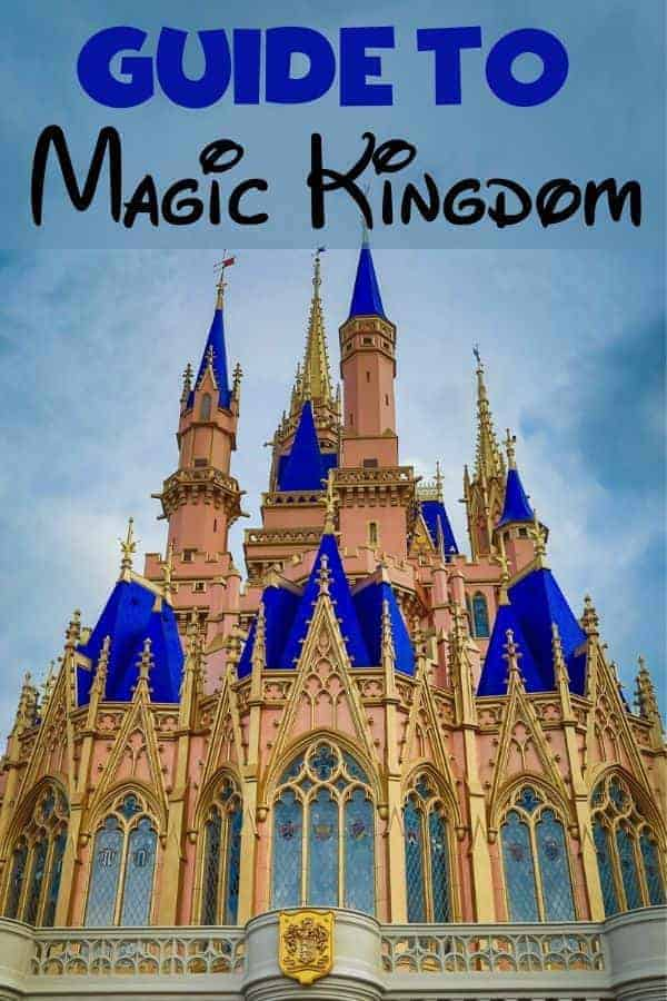 Guide to Magic Kingdom