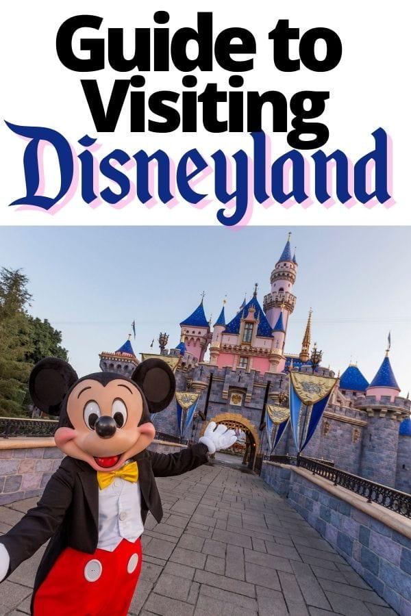 Guide to Visiting Disneyland
