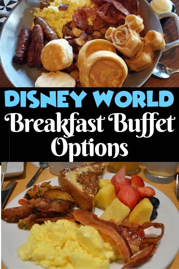 Disney World Breakfast Buffet Options