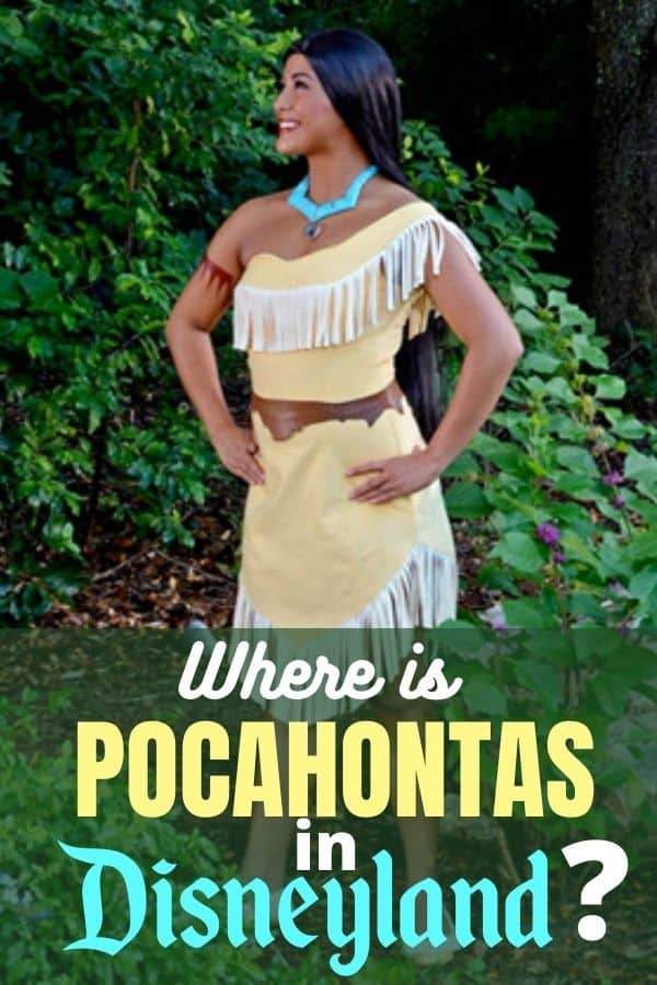 Where is Pocahontas in Disneyland