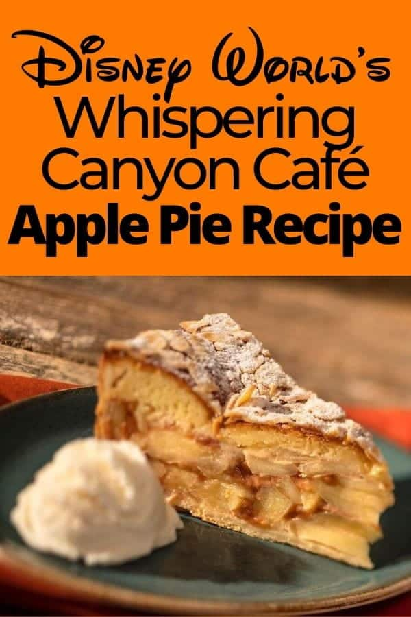 Disney's Whispering Canyon Café Apple Pie Recipe